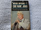 Code Name: Judas (Mission: Impossible #2 ) TV Tie-In