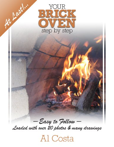 Your BRICK OVEN step-by-step (At Last!... Book 1)