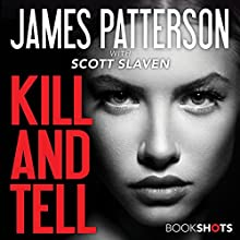 Kill and Tell Audiobook by James Patterson, Scott Slaven Narrated by Brandon Williams