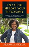 7 Ways to Improve Your 'Me'conomy: Answers to frequently asked financial questions