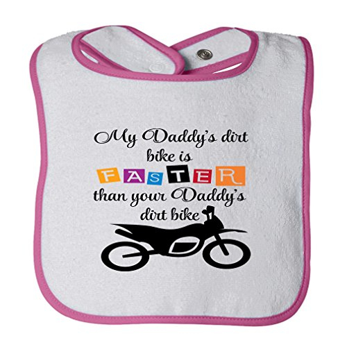 My Daddy S Dirt Bike Is Faster Than Your Daddy S Dirt Bike Cotton Terry Unisex Baby Terry Bib Contrast Trim - White Hot Pink, One Size