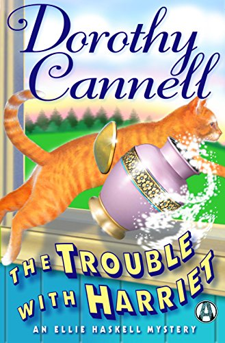 The Trouble with Harriet: An Ellie Haskell Mystery cover