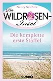 Die Wildrosen-Insel - Die komplette erste Staffel: Ein Serienroman