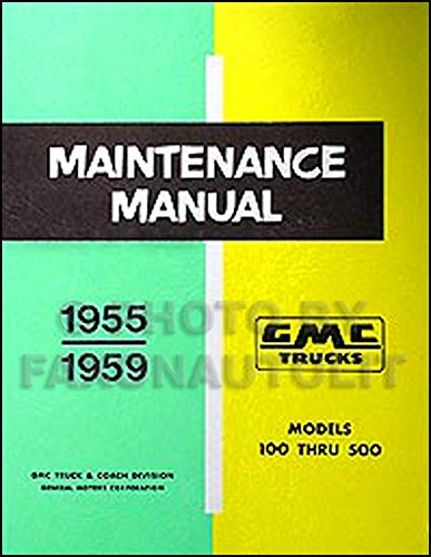 1957-1959 GMC Pickup Truck Repair Shop Manual Original