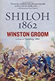 img - for Shiloh, 1862 by Winston Groom (2012-03-20) book / textbook / text book