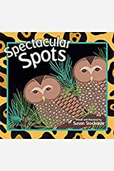 Spectacular Spots by Susan Stockdale (2015-03-01) Hardcover