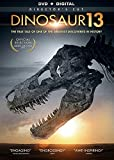 Dinosaur 13 [DVD + Digital]