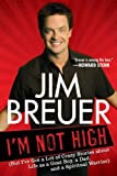 I'M Not High, Jim Breuer, 1592406661