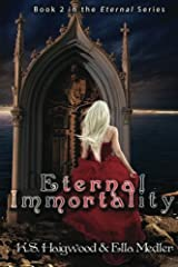 Eternal Immortality (Eternal Immortality - Book 2 in the Eternal series)