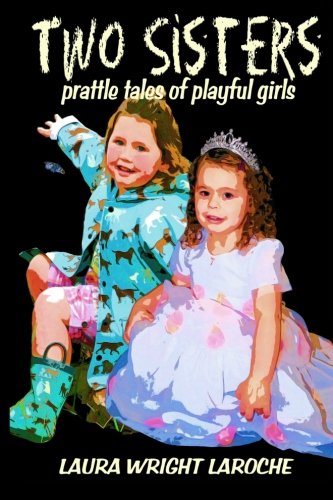 Download Two Sisters: prattle tales of playful girls pdf