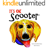 It's Ok Scooter: Fictional Children's Book