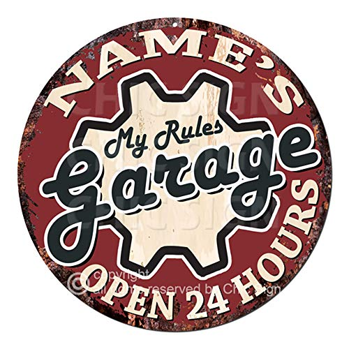 (Name's My Rules Garage Open 24 Hours Custom Personalized Chic Tin Sign Rustic Shabby Vintage Style Retro Kitchen Bar Pub Coffee Shop Man cave Decor Gift Ideas )
