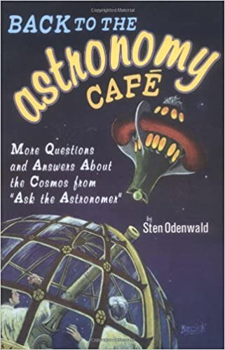 Livres audio téléchargeables gratuitement Back to the Astronomy Cafe: More Questions and Answers About the Cosmos from 'Ask the Astronomer' by Sten Odenwald (2003-09-25) PDF DJVU