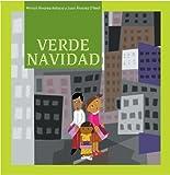 Verde Navidad / Green Christmas (Nueve Pececitos, Raices / Nine Small Fishes, Roots) (Spanish Edition)
