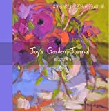 Joy's Garden Journal Blooming (Joy's Garden Journals)