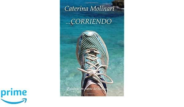Corriendo: Palabras en punta de bambas (Spanish Edition ...