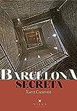 Barcelona Secreta (Fora de col·lecció)