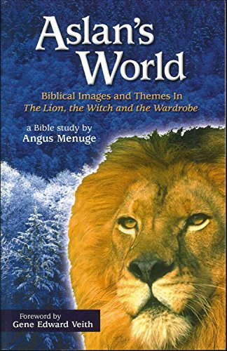 Aslan's World, Biblical Images and Themes In The Lion, the Witch and the Wardrobe