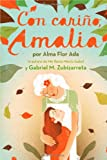 Con Cariño, Amalia, Alma Flor Ada and Gabriel M. Zubizarreta, 1442424052