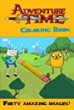 Adventure Time Coloring Book: Over forty amazing drawings to color in!