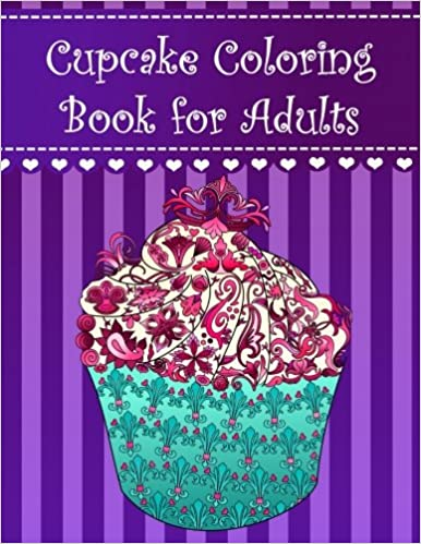 Amazon.com: Cupcake coloring book for adults (9781537251509 ...