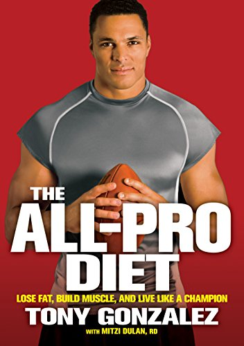 - The All-Pro Diet: Lose Fat, Build Muscle, and Live Like a Champion