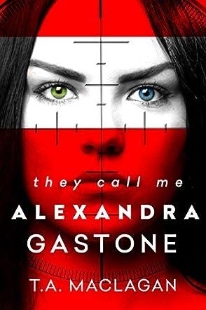 They Call Me Alexandra Gastone