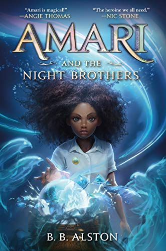 Amari and the Night Brothers (Supernatural Investigations, 1)