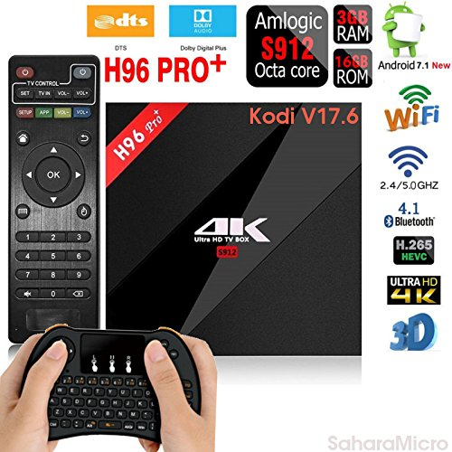[2018 New Version V17.6] Streaming Player H96 PRO+ Android 7.1 3GB+16GB TV BOX Amlogic S912 Octa Core CPU Bluetooth 4.1 Dual WiFi 2.4GHz/5.8GHz LAN 1000M H.265 4K Player + Mini Wireless Keyboard by SaharaMicro