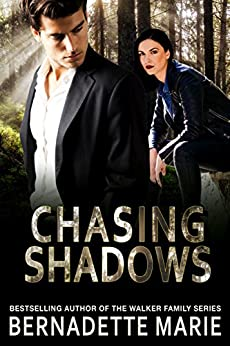 Chasing Shadows by [Marie, Bernadette]