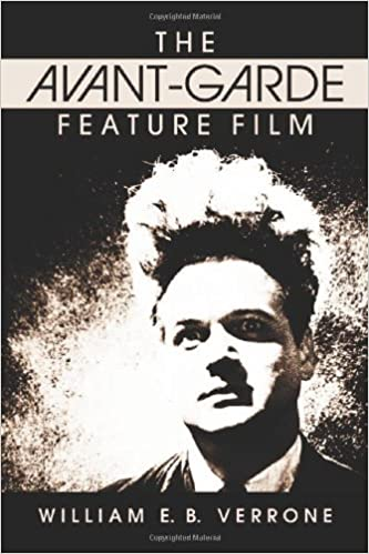 The Avant-Garde Feature Film: A Critical History
