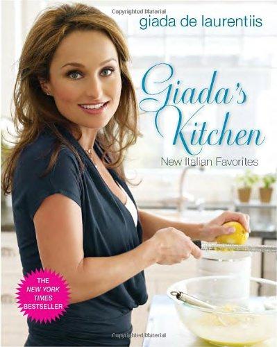 Giada's Kitchen: New Italian Favorites by Giada De Laurentiis