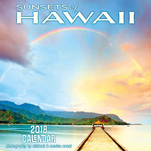 Hawaii 2018 Deluxe Wall Calendar - Hawaiian Sunsets by Michael & Monica Sweet