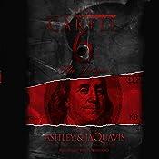 The Cartel 6: The Demise |  Ashley & JaQuavis