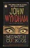 The Midwich Cuckoos, John Wyndham, 0345248732