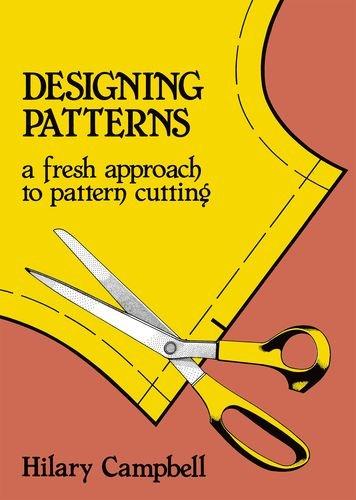 Designing Patterns - A Fresh Approach to Pattern Cutting (Fashion & Design) ebook