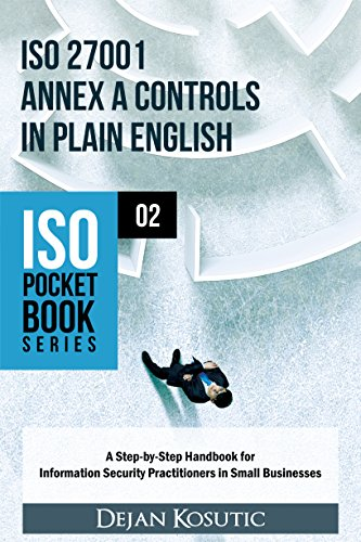 Amazon iso 27001 annex a controls in plain english a step by iso 27001 annex a controls in plain english a step by step handbook fandeluxe Gallery
