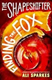 The Shapeshifter 1: Finding the Fox
