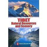Tibet Natural Resources and Scenery, Li Mingsen and Yang Yichou, 7119034545