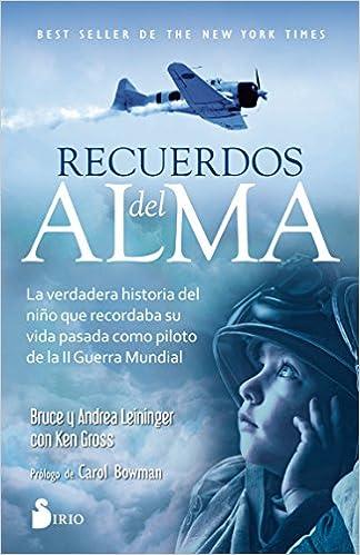 Recuerdos Del Alma Spanish Edition Bruce Leiningerandrea