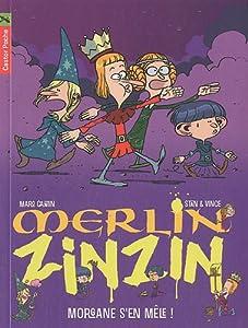 """Afficher """"Merlin Zinzin. T5. Morgane s'en mêle !"""""""