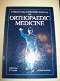 Cyriax's Illustrated Manual of Orthopaedic Medicine, Cyriax, J. H. and Cyriax, P. J., 0750614838
