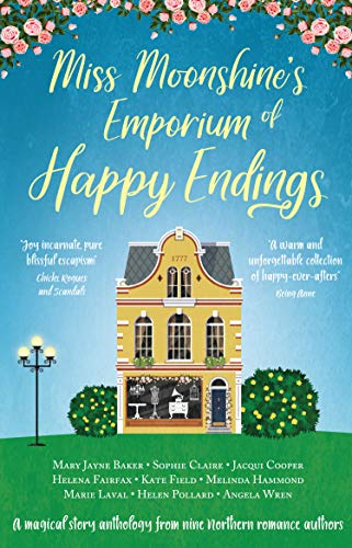 - Miss Moonshine's Emporium of Happy Endings: A feel-good collection of heartwarming stories