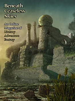 Beneath Ceaseless Skies Issue 131 Magazine Monday