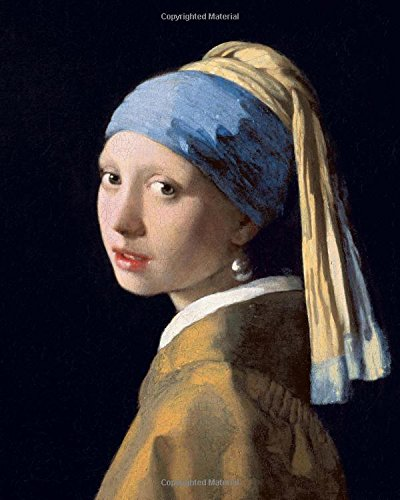 Vermeer Dot - Bullet Journal: The Girl With A Pearl Earring by Johannes Vermeer: 140 Page 8x10 Dot Grid Journal Notebook Diary