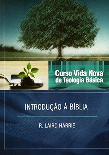 Curso Vida Nova de Teologia B‡sica: Introdu‹o Ë B'blia - Vol.1