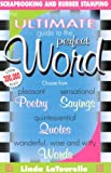 Ultimate Guide to the Perfect Word, Linda Latourelle, 1599780151
