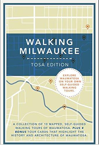 Read Online Walking Milwaukee: Tosa Edition pdf