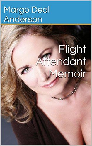 Flight Attendant Memoir