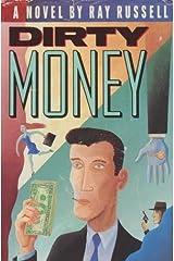 Dirty Money Hardcover